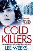 Cold Killers - Lee Weeks