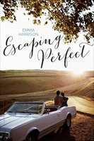 Escaping Perfect - Emma Harrison