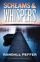 Screams & Whispers - Randall Peffer