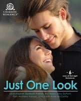 Just One Look: 6 Love-at-First-Sight Romances - Anji Nolan,Linda Kepner,Pam Andrews Hanson,Judith Anne Mccarthy,Elizabeth Palmer,Lilou Dupont