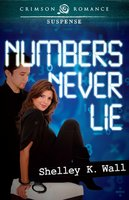 Numbers Never Lie - Shelley K. Wall