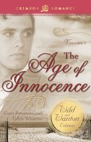 The Age of Innocence: The Wild and Wanton Edition Volume 2 - Edith Wharton, Coco Rousseau
