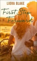 First Step Forward - Liora Blake