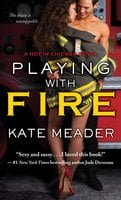 Playing with Fire - Kate Meader