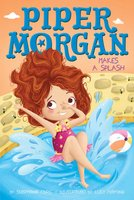 Piper Morgan Makes a Splash - Stephanie Faris
