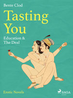 Tasting You: Education & The Deal - Bente Clod