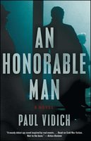 An Honorable Man - Paul Vidich