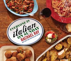 Everyone Is Italian on Sunday - Rachael Ray