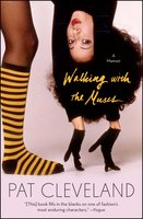 Walking with the Muses: A Memoir - Pat Cleveland