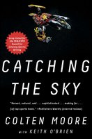 Catching the Sky - Colten Moore