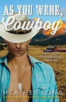 As You Were, Cowboy - Heather Long