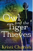 Owl and the Tiger Thieves - Kristi Charish