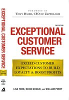 Exceptional Customer Service: Exceed Customer Expectations to Build Loyalty & Boost Profits - Lisa Ford,David McNair,William Perry