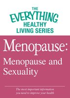 Menopause: Menopause and Sexuality - Adams Media