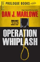 Operation Whiplash - Dan J Marlowe