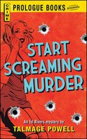 Start Screaming Murder - Talmage Powell