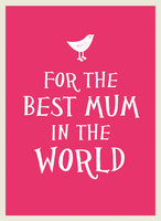 For the Best Mum in the World - A Non