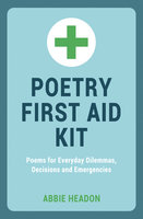 Poetry First Aid Kit - Abbie Headon