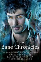 The Bane Chronicles - Cassandra Clare,Maureen Johnson,Sarah Rees Brennan