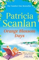 Orange Blossom Days - Patricia Scanlan