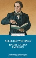 Selected Writings - Ralph Waldo Emerson