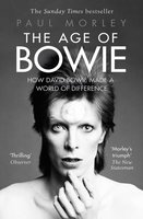 The Age of Bowie - Paul Morley