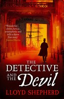 The Detective and the Devil - Lloyd Shepherd