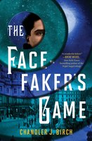 The Facefaker's Game - Chandler J. Birch