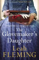 The Glovemaker's Daughter - Leah Fleming