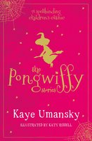 The Pongwiffy Stories 1 - Kaye Umansky