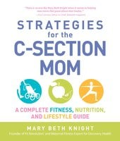 Strategies for the C-Section Mom - James Rosenthal,Mary Beth Knight