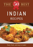 The 50 Best Indian Recipes - Adams Media