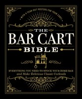 The Bar Cart Bible - Adams Media