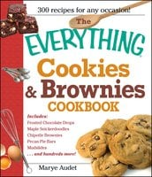 The Everything Cookies and Brownies Cookbook - Marye Audet
