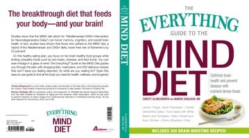 The Everything Guide to the MIND Diet: Optimize Brain Health and Prevent Disease with Nutrient-dense Foods - Christy Ellingsworth,Murdoc Khaleghi