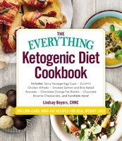 The Everything Ketogenic Diet Cookbook - Lindsay Boyers