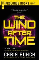 The Wind After Time - Chris Bunch
