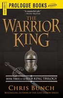 The Warrior King - Chris Bunch