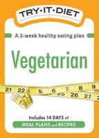 Try-It Diet: Vegetarian - Adams Media