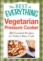 Vegetarian Pressure Cooker - Adams Media