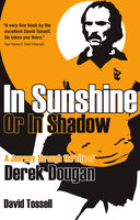 In Sunshine or in Shadow - David Tossell