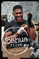 The Joshua Files - Matt Bozeat