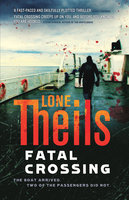 Fatal Crossing - Lone Theils