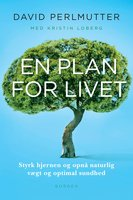 En plan for livet - David Perlmutter