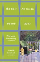 Best American Poetry 2017 - David Lehman,Natasha Trethewey