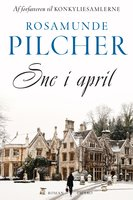 Sne i april - Rosamunde Pilcher