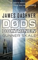 Dødsdoktrinen - Gunner Skale - James Dashner