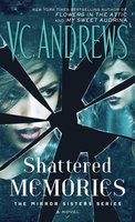 Shattered Memories - V.C. Andrews