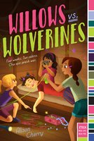 Willows vs. Wolverines - Alison Cherry