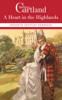 Barbara Cartland Favourite Scottish Romances - Barbara Cartland